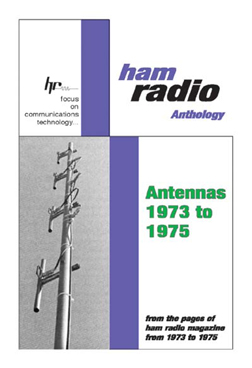 these first two antenna anthologies cover all types of antenna designs and theory from 160 meters through microwaves.
